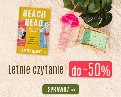 Letnie czytanie do -50% na TaniaKsiazka.pl >>