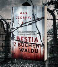 Bestia z Buchenwaldu - zapowiedź książki o Ilse Koch Bestia z Buchenwaldu