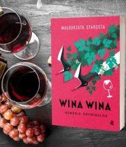 Wina wina, Małgorzata Starosta Wina wina