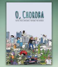O, choroba! - książka cegiełka. Dochód dla dzieci walczących z nowotworami