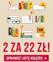 Promocja 2 za 22zł – we dwoje zawsze raźniej! Sprawdź naszą promocję >>