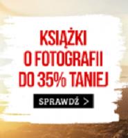 Książki o fotografii do 35% taniej