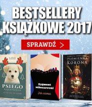 Bestsellery książkowe 2017 roku! Sprawdź >>