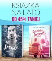 Książki na lato - Nowości, zapowiedzi, bestsellery do -45%