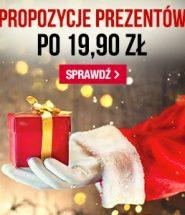 Propozycje prezentów po 19,90 w TaniaKsiazka.pl. Sprawdź >>