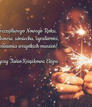 Wspaniałego Nowego Roku 2019 od Księgarni TaniaKsiazka.pl