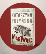 Martwiec - Puzyńska i Lipowo już w lipcu Martwiec