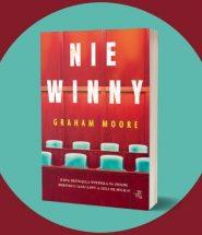 Niewinny Grahama Moore'a - powieść zdobywcy Oscara Niewinny Grahama Moore'a